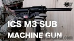 ics-ics-M3submachinegun