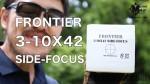 【フロンティアオリジナル】サイドフォーカススコープ 3-10×42 30mm径をレビューしてみた【動画あり】