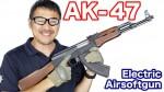 TOKYOMARUI AK47 Airsoft 東京マルイ 電動ガン スタンダードタイプ 再レビュー  マック堺のレビュー動画