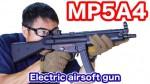 Tokyo Marui MP5 A4 airsoft review 東京マルイ 電動ガン MP5A4 スタンダードタイプ  レビュー マック堺のレビュー動画