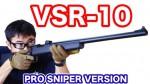 Tokyo Marui VSR-10 Pro-Sniper Version airsoft 東京マルイ VSR-10 ボルトアクションエアガン レビュー マック堺のレビュー動画